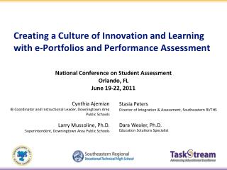 Creating a Culture of Innovation and Learning with e-Portfolios and Performance Assessment