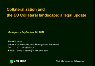 Collateralization and the EU Collateral landscape: a legal update