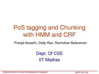 PoS tagging and Chunking with HMM and CRF