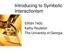 Introducing to Symbolic Interactionism
