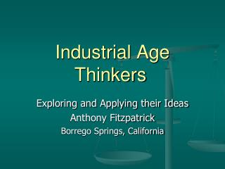 Industrial Age Thinkers
