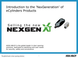 Introduction to the ' NexGen eration' of eCylinders Products