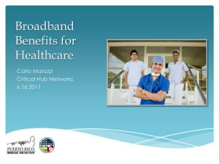 Broadband Benefits for Healthcare