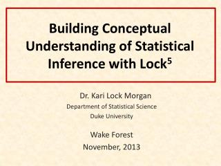 Building Conceptual Understanding of Statistical Inference with Lock 5