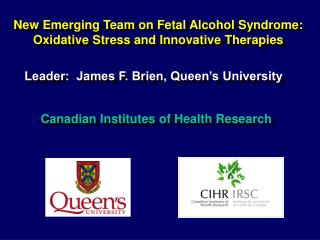 New Emerging Team on Fetal Alcohol Syndrome: Oxidative Stress and Innovative Therapies