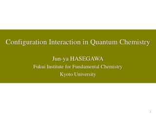 Configuration Interaction in Quantum Chemistry