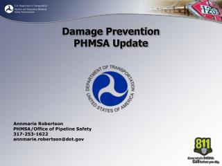 Damage Prevention  PHMSA Update