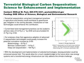 Terrestrial Biological Carbon Sequestration: Science for Enhancement and Implementation