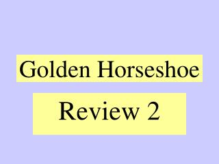 Golden Horseshoe