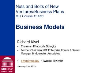 Nuts and Bolts of New Ventures/Business Plans MIT Course 15.S21  Business Models