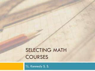 Selecting Math Courses