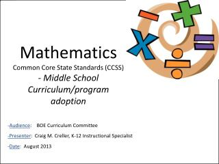 Mathematics Common Core State Standards (CCSS) - Middle School Curriculum/program adoption