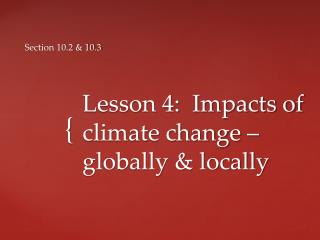Lesson 4:  Impacts of climate change –  globally & locally