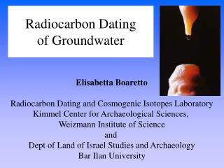 Radiocarbon Dating  of Groundwater