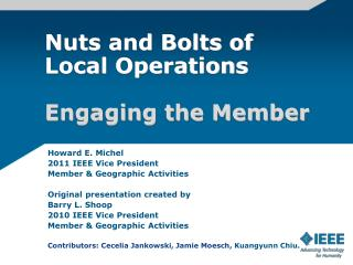 Howard E. Michel 2011 IEEE Vice President Member & Geographic Activities
