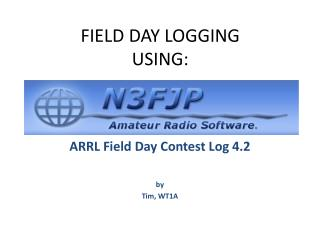FIELD DAY LOGGING USING: