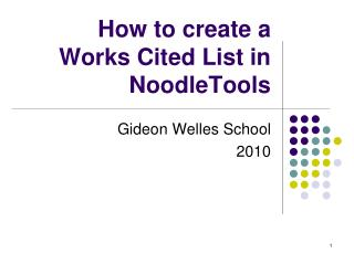 How to create a  Works Cited List in NoodleTools