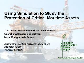 Using Simulation to Study the Protection of Critical Maritime Assets