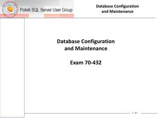 Database Configuration and Maintenance