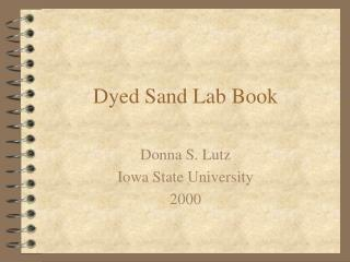 Dyed Sand Lab Book