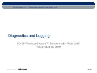 Diagnostics and Logging