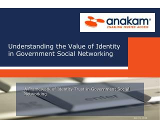 Understanding the Value of Identity in Government Social Networking