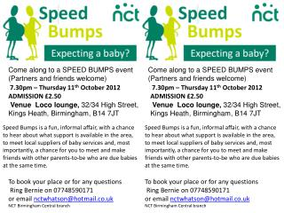 Come along to a SPEED BUMPS event  (Partners and friends welcome)