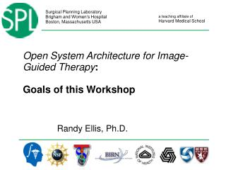 Open System Architecture for Image-Guided Therapy : Goals of this Workshop