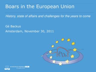 Boars in the European  Union