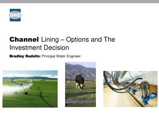 Channel  Lining – Options and The Investment Decision
