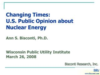 Changing Times:  U.S. Public Opinion about Nuclear Energy