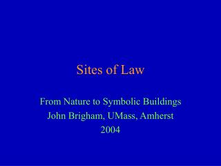 Sites of Law