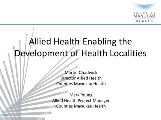 Allied Health Enabling the Development of Health Localities