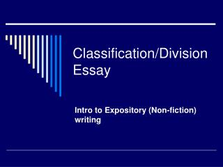 Classification/Division Essay