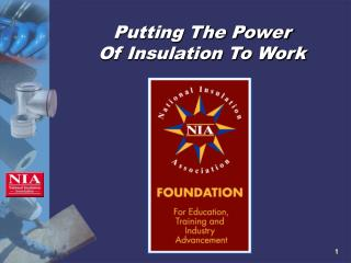 Putting The Power  Of Insulation To Work