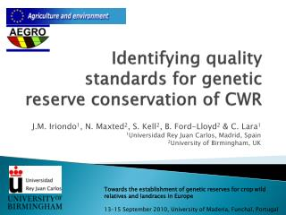 Identifying quality standards for genetic  reserve  conservation  of CWR