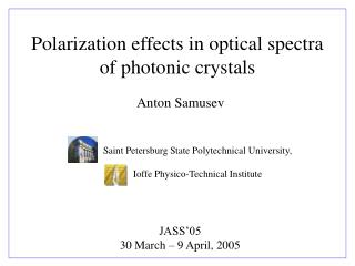 Polarization effects in optical spectra of photonic crystals