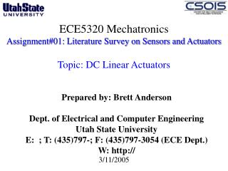Prepared by: Brett Anderson Dept. of Electrical and Computer Engineering  Utah State University