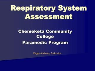 Respiratory System Assessment