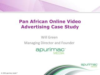 Pan African Online  Video Advertising Case  Study