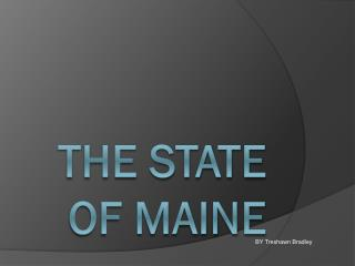 The State Of Maine