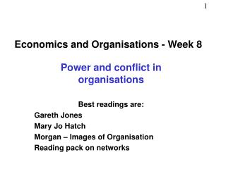 Economics and Organisations - Week 8