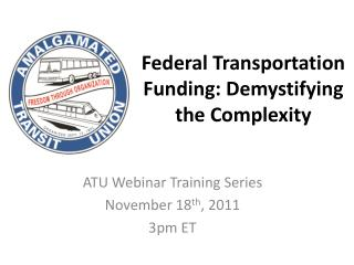 Federal Transportation Funding: Demystifying the Complexity