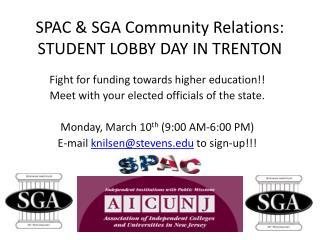 SPAC &  SGA Community Relations:  STUDENT  LOBBY DAY  IN TRENTON