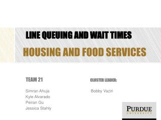 Line queuing and wait  times