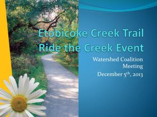 Etobicoke Creek Trail  Ride the Creek Event