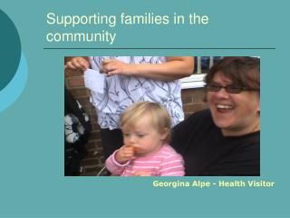 Supporting families in the community