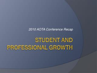 Student and professional Growth