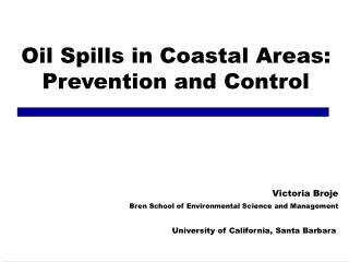 Oil Spills in Coastal Areas: Prevention and Control