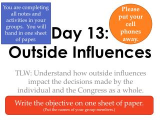 Day 13:  Outside Influences